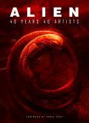 Alien  40 Years 40 Artists