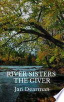 River Sisters  The Giver