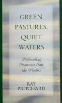 Green Pastures  Quiet Waters  Refreshing Moments from the Psalms