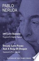 100 Love Sonnets and Twenty Love Poems
