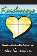 Dissection & Healing of the Spiritual Heart
