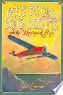 Boys' Books, Boys' Dreams, and the Mystique of Flight