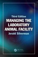 Managing the Laboratory Animal Facility Book