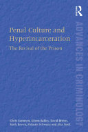Penal Culture and Hyperincarceration