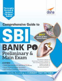 Comprehensive Guide to SBI Bank PO Preliminary & Main Exam 7th edition