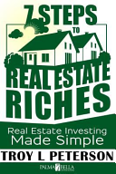 7 Steps to Real Estate Riches