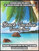 Beach Vacation Coloring Book Book