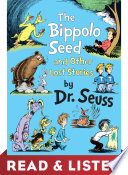 The Bippolo Seed and Other Lost Stories  Read   Listen Edition