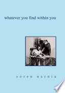 Whatever You Find Within You