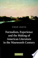 Formalism Experience And The Making Of American Literature In The Nineteenth Century