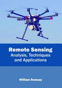 Remote Sensing: Analysis, Techniques and Applications