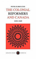 Colonial Reformers and Canada  1830 1849