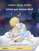 Lekker slaap, wolfie – Schlaf gut, kleiner Wolf (Afrikaans – Duits)