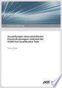 Auswirkungen eines postulierten Druckrohrversagens während des SCWR Fuel Qualification Tests