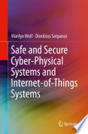 Safe And Secure Cyber Physical Systems And Internet Of Things Systems Book PDF