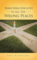 Searching For Love In All The Wrong Places ebook