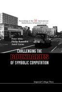 Challenging the Boundaries of Symbolic Computation