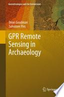 GPR Remote Sensing in Archaeology
