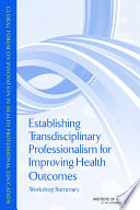 Establishing Transdisciplinary Professionalism For Improving Health Outcomes Book PDF