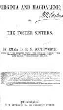 Virginia and Magdalene  Or  The Foster Sisters