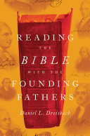 Reading the Bible with the Founding Fathers