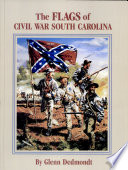 The Flags of Civil War South Carolina