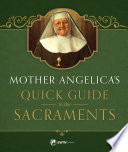 Mother Angelica   s Quick Guide