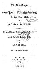 Die Verfassungen des deutschen Staatenbundes seit dem Jahre 1789 bis auf die neueste Zeit ... Fortgesetzt von Friedrich Bülau