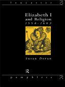 Elizabeth I and Religion 1558-1603