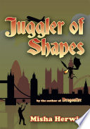 Juggler of Shapes