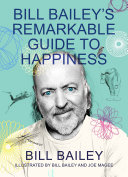 Bill Bailey's Remarkable Guide to Happiness Pdf/ePub eBook