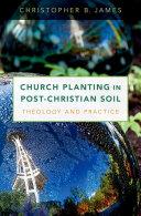 Church Planting in Post-Christian Soil
