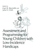 Assessment and Programming for Young Children with Low Incidence Handicaps