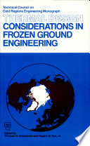 Thermal Design Considerations In Frozen Ground Engineering