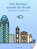 City Skylines around the World Coloring Book for Toddlers 1   2