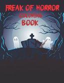 Freak Of Horror Coloring Book Book