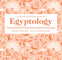 A Child s Introduction to Egyptology