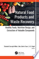 Natural Food Products and Waste Recovery