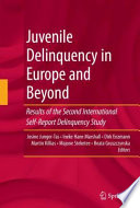 Juvenile Delinquency in Europe and Beyond Book