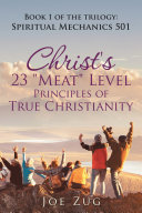 Christ s 23  Meat  Level Principles of True Christianity