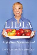 Lidia: A Life of Love, Family, and Food Pdf/ePub eBook