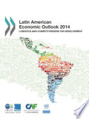 Latin American Economic Outlook 2014 Logistics And Competitiveness For Development
