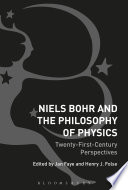 Niels Bohr and the Philosophy of Physics