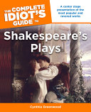 The Complete Idiot's Guide to Shakespeare's Plays ebook