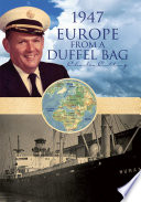 1947 Europe From A Duffel Bag