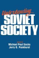 Understanding Soviet Society Pdf/ePub eBook