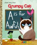 Pdf A Is for Awful: A Grumpy Cat ABC Book (Grumpy Cat)