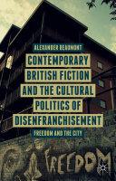 Contemporary British Fiction and the Cultural Politics of Disenfranchisement Pdf/ePub eBook