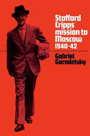Stafford Cripps' Mission to Moscow, 1940-42