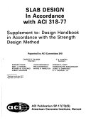 Slab Design: In Accordance with ACI 318-77 : Supplement to